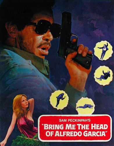 Bring Me The Head Of Alfredo Garcia Poster T-Shirt. Classic Peckinpah Movie