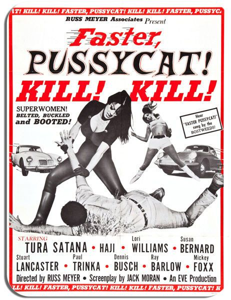 Faster Pussycat! Kill! Kill! Mouse Mat. Russ Meyer Movie Poster Mouse pad